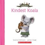 Little Mates: #11 Kindest Koala