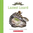 Little Mates: #12 Laziest Lizard