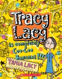 TRACY LACY IS COO COO BANANAS