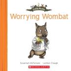 Little Mates: #23 Worrying Wombat