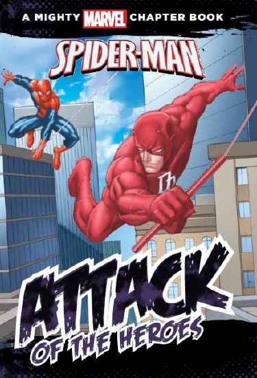 Spider-Man: Attack of the Heroes                                                                     - Book
