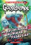 Goosebumps Classics: #27 Abominable Snowman of Pasadena
