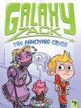 Galaxy Zack #9: The Annoying Crush!