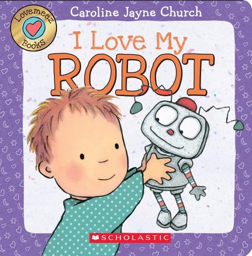 Love Meez: I Love My Robot