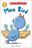 Moo Bird: Scholastic Reader Level 1