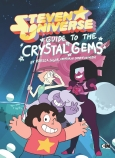 Steven Universe: Guide to the Crystal Gems