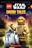 LEGO Star Wars Reader: Droid Tales (Episodes I-III)