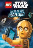 LEGO STAR WARS TALES OF REBELL