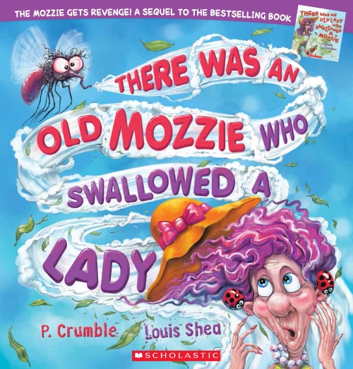 There Was an Old Mozzie Who Swallowed a Lady