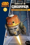 Star Wars Rebels Galactic Reading Adventure: Always Bet on Chopper Level 1
