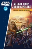 Star Wars Rebels Galactic Reading Adventure: Rescue from Jabba's Palace Level 2