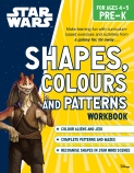 Star Wars Workbook: Shapes, Colours and Patterns (Pre-K)