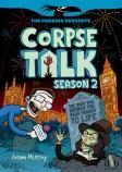 Corpse Talk: Season 2