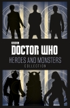 DR WHO HEROES & MONSTERS