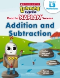 Learning Express NAPLAN: Addition and Subtraction L3