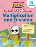 Learning Express NAPLAN: Multiplication and Division L3