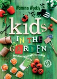 Australian Woman's Weekly Kids in the Garden