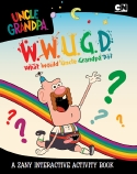Uncle Grandpa: What Would Uncle Grandpa Do?