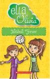 Ella and Olivia #16: Netball Fever