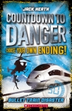 Countdown to Danger #1: Bullet Train Disaster