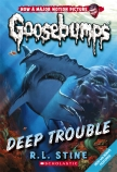 Goosebumps Classic #2: Deep Trouble