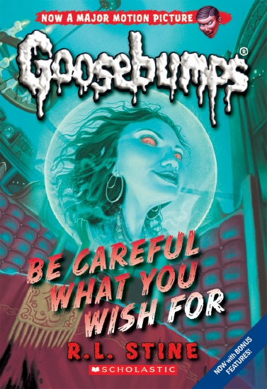 Goosebumps Classic: #7 Be Careful What You Wish For                                                  - Book