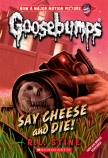 Goosebumps Classic #8: Say Cheese and Die!