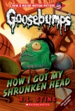 Goosebumps Classic #10: How I Got My Shrunken Head