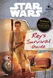 Star Wars: Life on Jakku: A Survival Guide from Rey