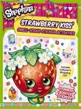 Shopkins: Strawberry Kiss' Smell-icious Sticker Activity Book