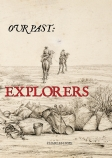Our Past: Explorers