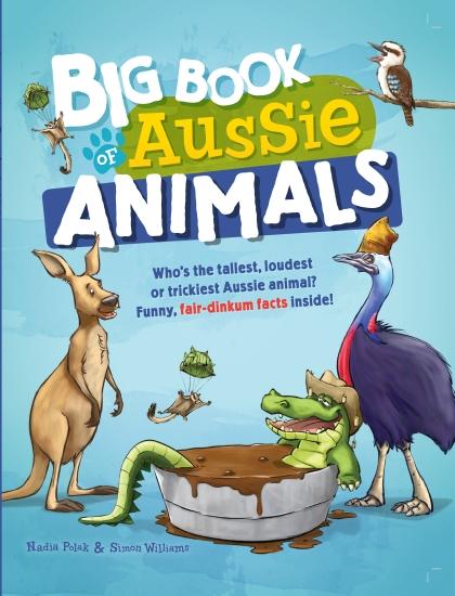 Big Book of Aussie Animals