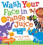 Wash Your Face in Orange Juice Board Book (with CD)