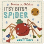 Story in Stitches: Itsy Bitsy Spider and Other Nursery Rhymes