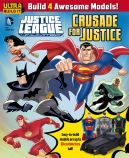 DC Comics: Justice League Ultra Build It: Crusade for Justice