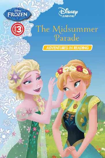 Disney Learning: Frozen: The Midsummer Parade Level 3