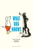 WHAT DOG KNOWS HB