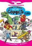 Phoenix Presents: How to Make Awesome Comics