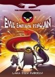 The Phoenix Presents: Evil Emperor Penguin