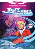 Phoenix Presents: Troy Trailblazer and the Horde Queen Book 1