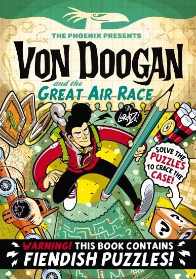 Phoenix Presents: Von Doogan and the Great Air Race