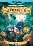 The Phoenix Presents: The Mystery of the Crooked Imp