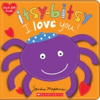 Itsy-Bitsy I Love You!