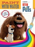 The Secret Life of Pets: Paint with Water