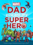 Marvel: Dad You Are My Super Hero