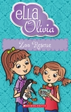 Ella and Olivia #17: Zoo Rescue
