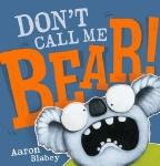 Don't Call Me Bear HB
