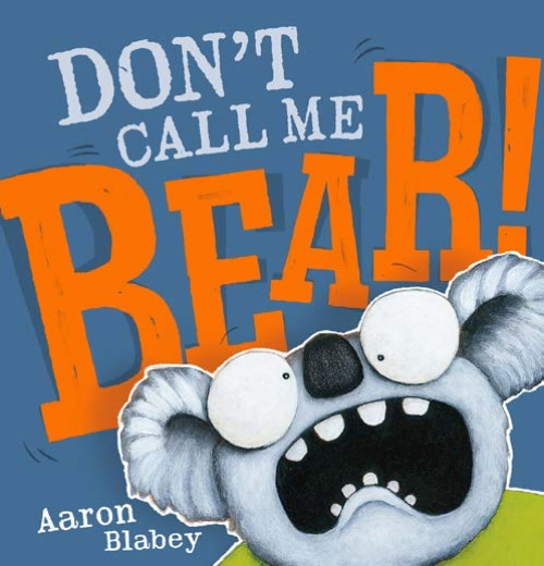 Don't Call Me Bear HB                                                                                - Book