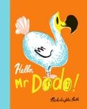 Hello, Mr Dodo