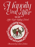 HAPPILY EVER AFTER: LITTLE RED